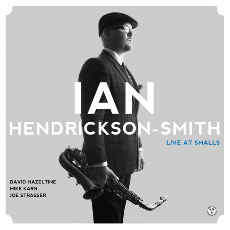 Ian_HendricksonSmith__Live_at_Smalls