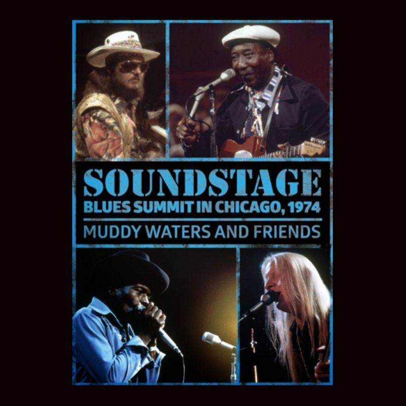 Muddy_Waters_and_Friends__Soundstage_Blues_Summit_