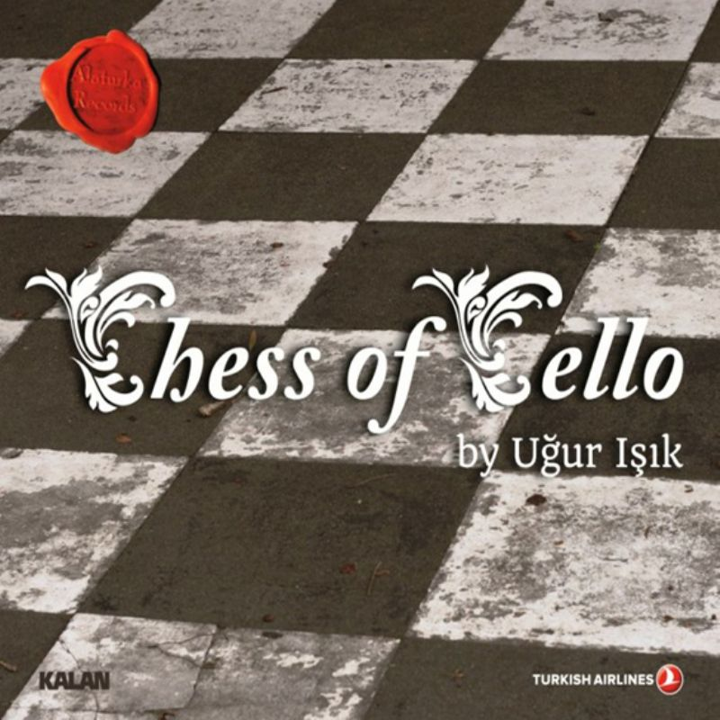 Ugur_Isik__Chess_of_Cello