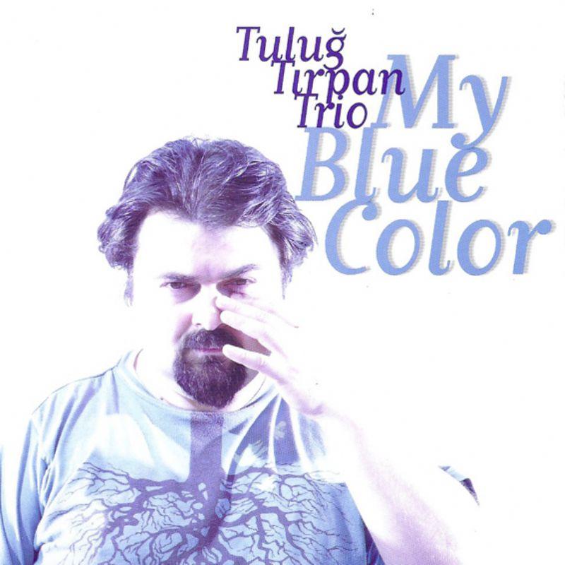 Tulug_Tirpan__My_Blue_Color