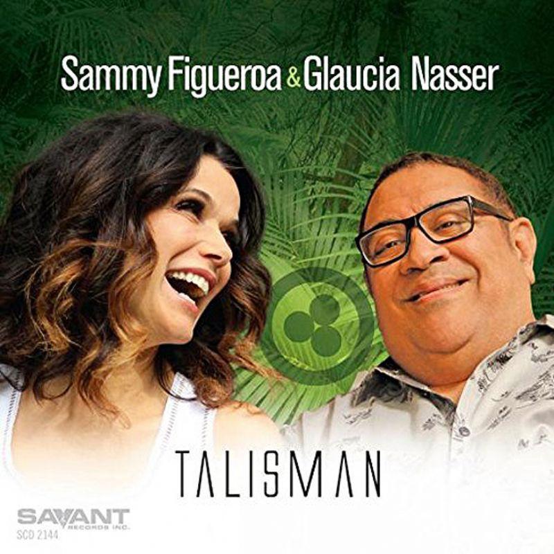 Sammy_Figueroa__Glaucia_Nasser__Talisman