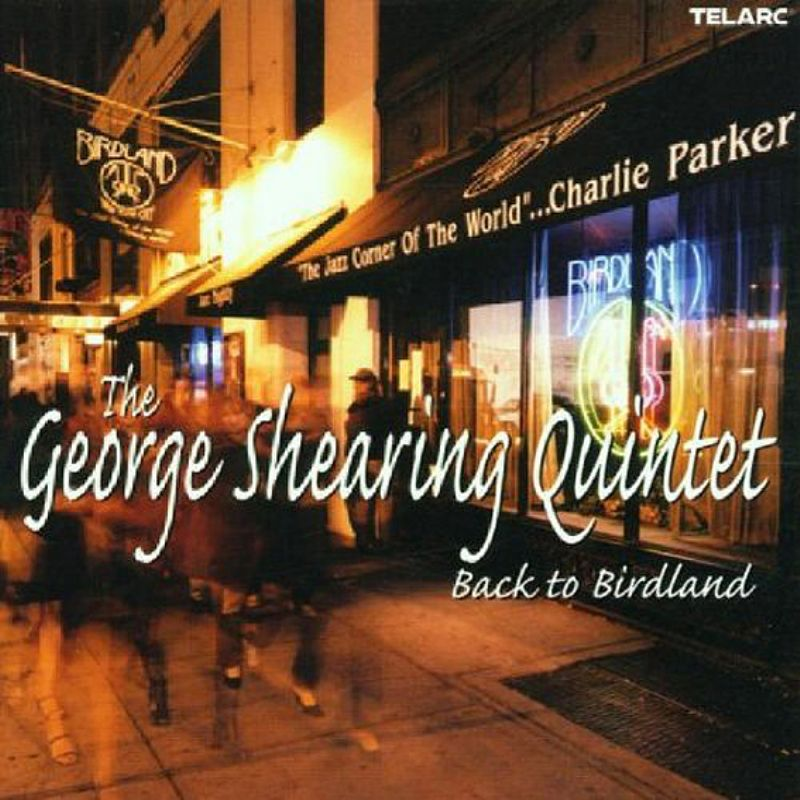 The_George_Shearing_Quintet__Back_to_Birdland