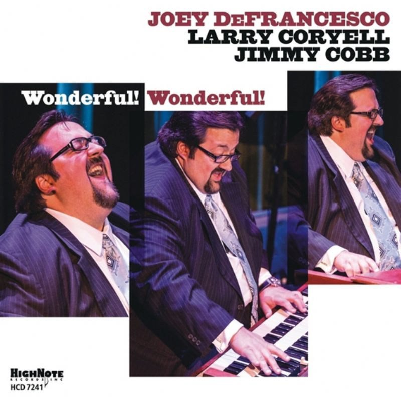 Joey_DeFrancesco__Wonderful!
