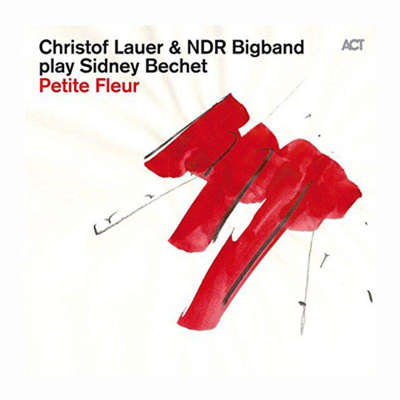 Christof_Lauer__NDR_Bigband_play_Sidney_Bechet__Pe