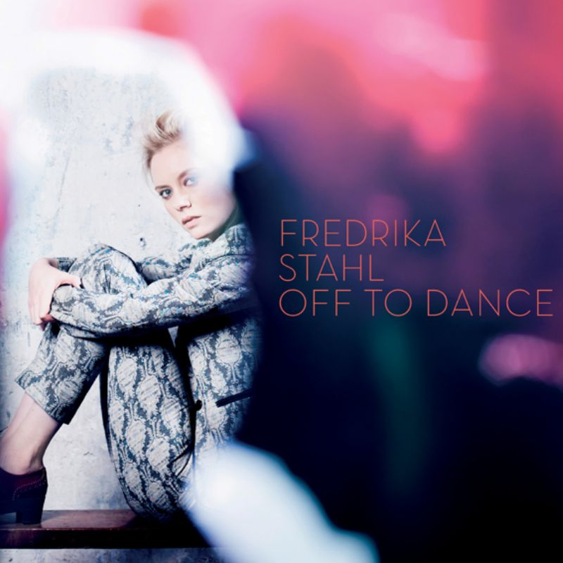 Fredrika_Stahl__Off_To_Dance