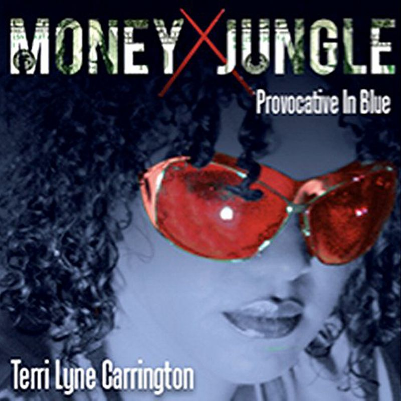 Terri_Lyne_Carrington__Money_Jungle_Provocative_in