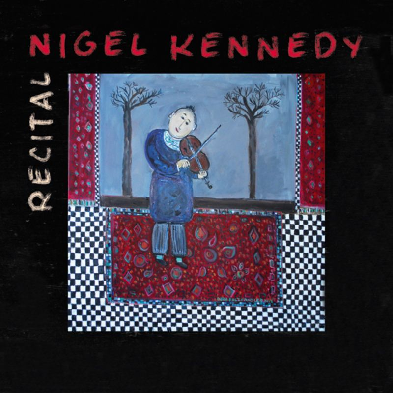 Nigel_Kennedy__Recital