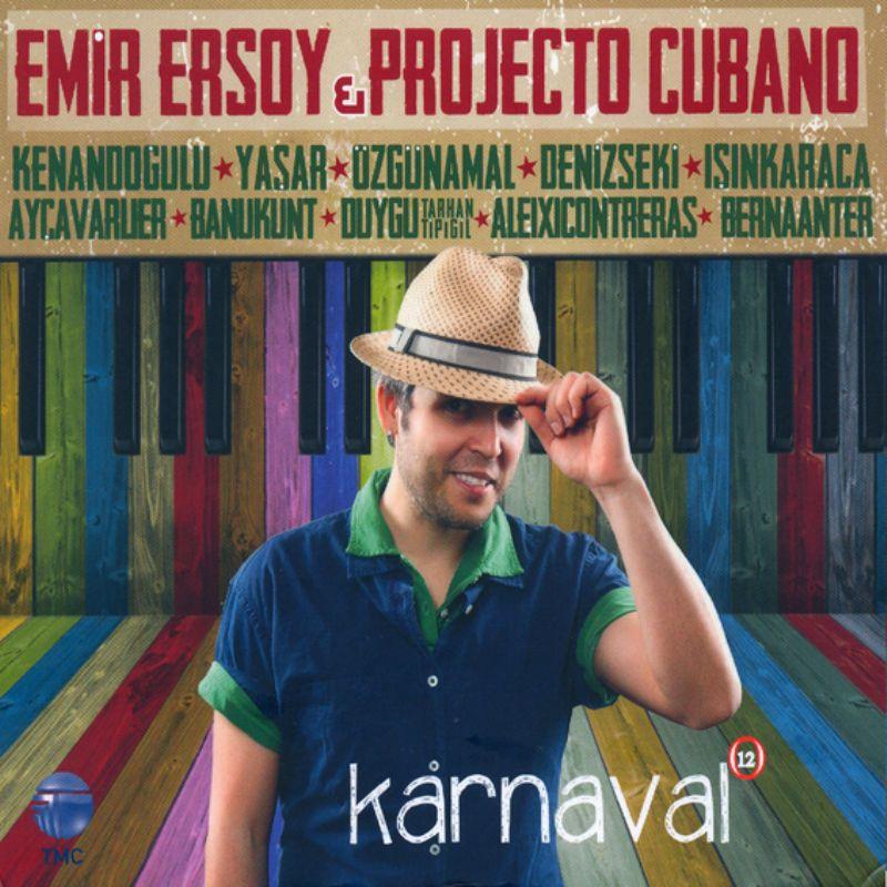 Emir_Ersoy__Projecto_Cubano__Karnaval