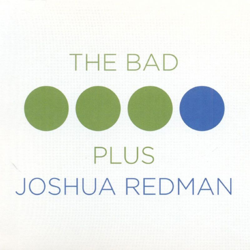 The_Bad_Plus_Joshua_Redman