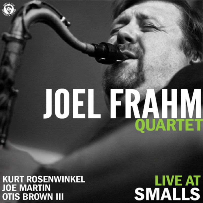 Joel_Frahm_Quartet__Live_at_Smalls