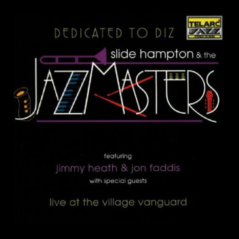 Slide_Hampton_and_the_Jazz_Masters__Dedicated_to_Diz