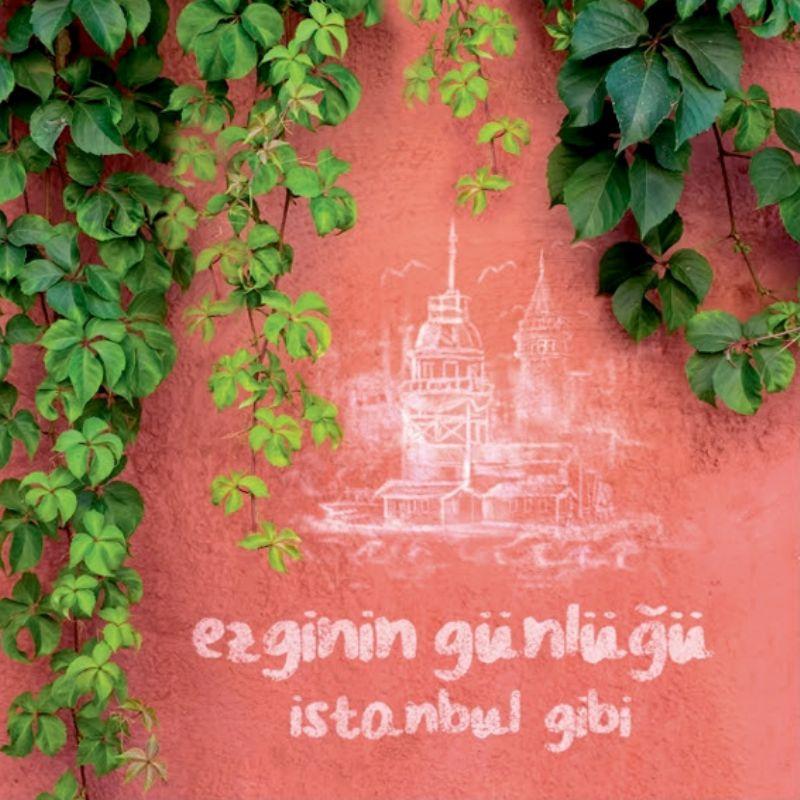 Ezginin_Gunlugu__istanbul_Gibi