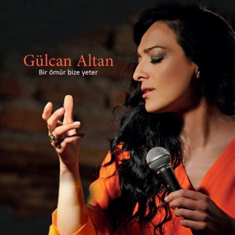 Gulcan_Altan__Bir_omur_Bize_Yeter