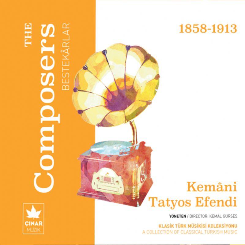 The_Composers_[Bestekârlar]__Kemanî_Tatyos_Efendi_