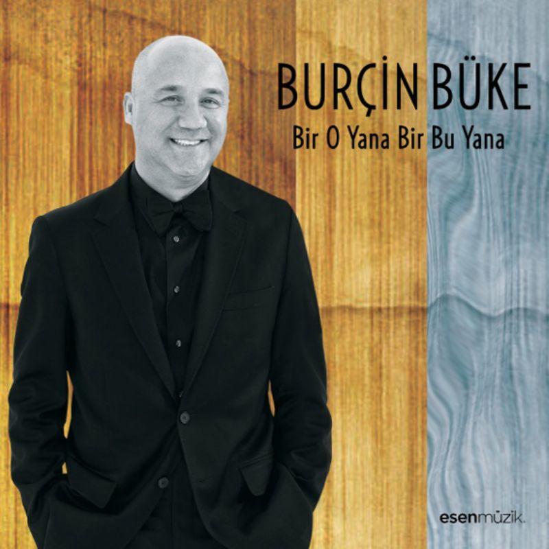 Burcin_Buke__Bir_O_Yana_Bir_Bu_Yana