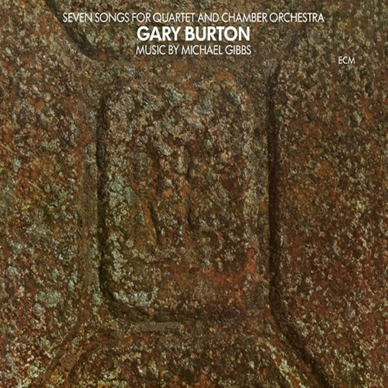 Gary_Burton__Seven_Songs_for_Quartet_and_Chamber_O