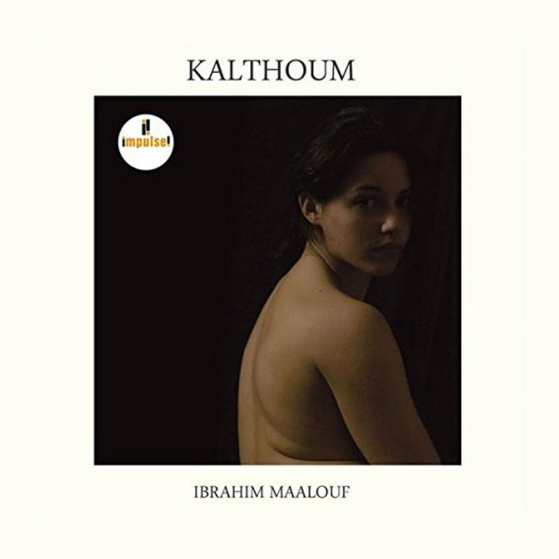 ibrahim_Maalouf__Kalthoum