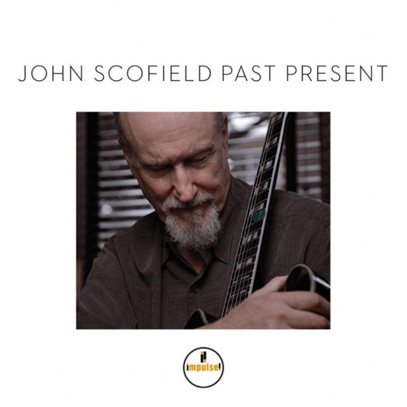John_Scofield__Past_Present_[2015`in_en_iyi_albuml