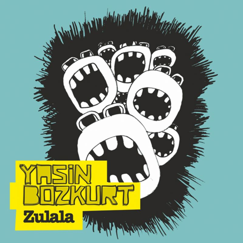 Yasin_Bozkurt__Zulala