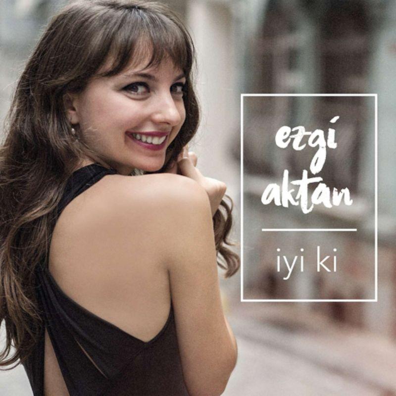 Ezgi_Aktan__iyi_ki