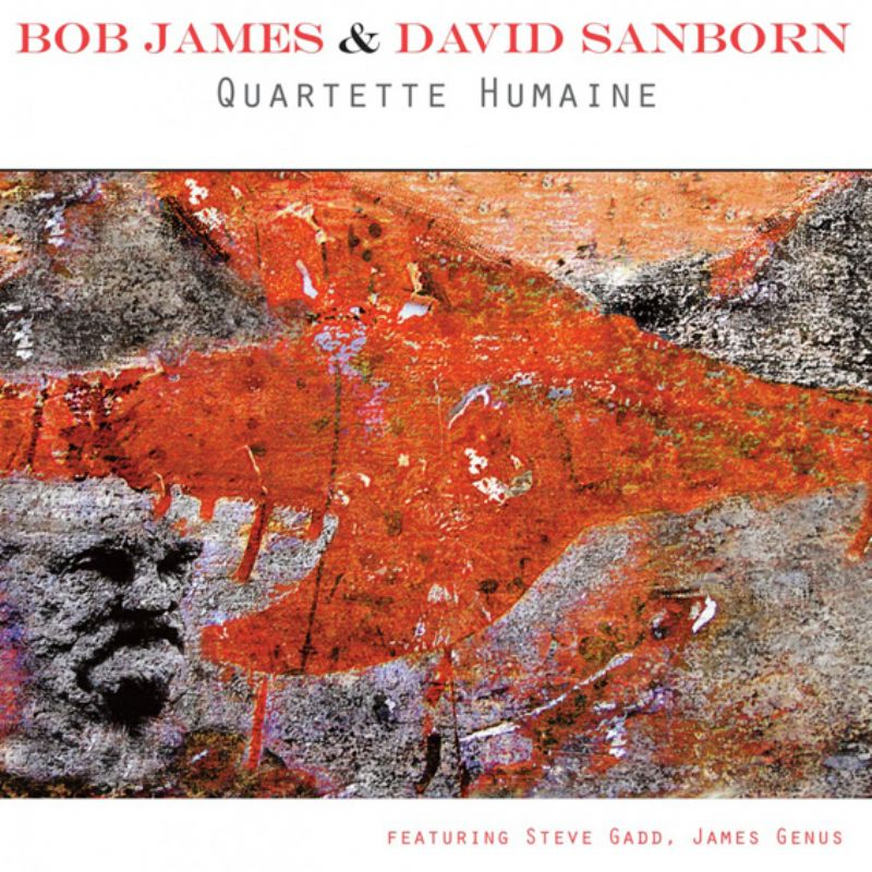 Bob_James__David_Sanborn__Quartette_Humaine