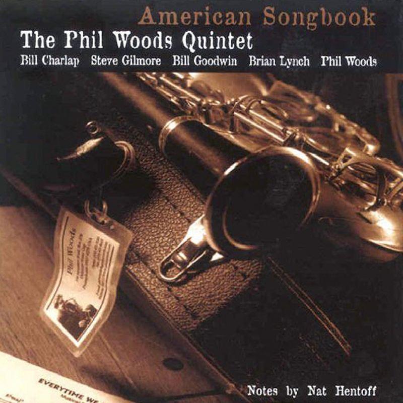 Phil_Woods_Quintet__American_Songbook