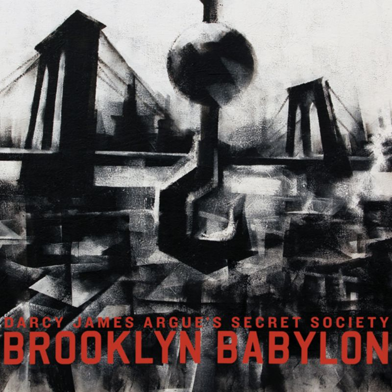 Darcy_James_Argue`s_Secret_Society__Brooklyn_Babyl