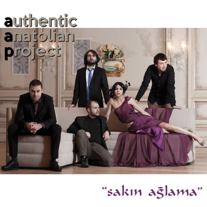 Authentic_Anatolian_Project__Sakin_Aglama