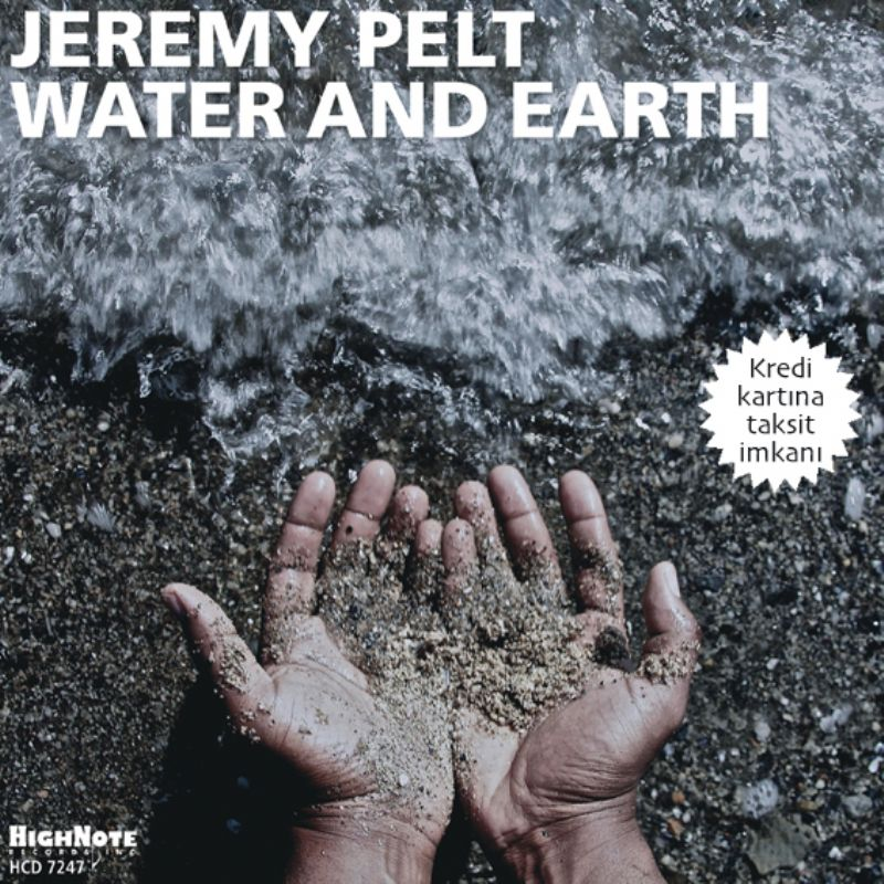 Jeremy_Pelt__Water_and_The_Earth