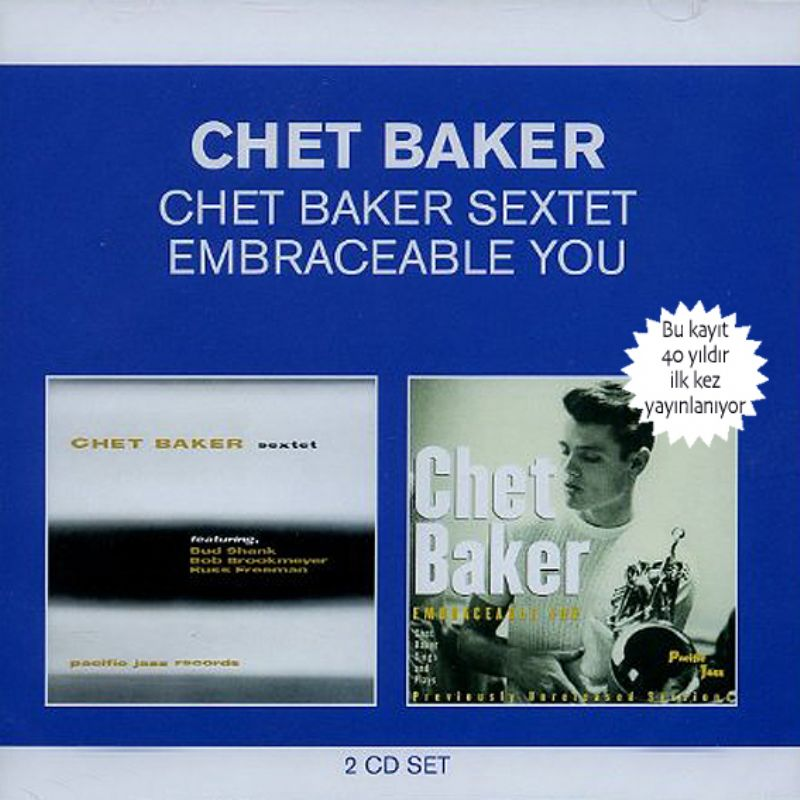 Chet_Baker_Sextet__Embraceable_You_[2_CD]