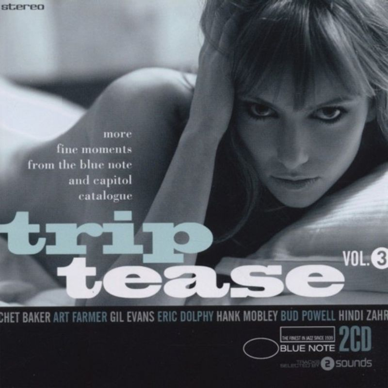 Blue_Note_Trip_Tease_Vol_3_(2_CD)