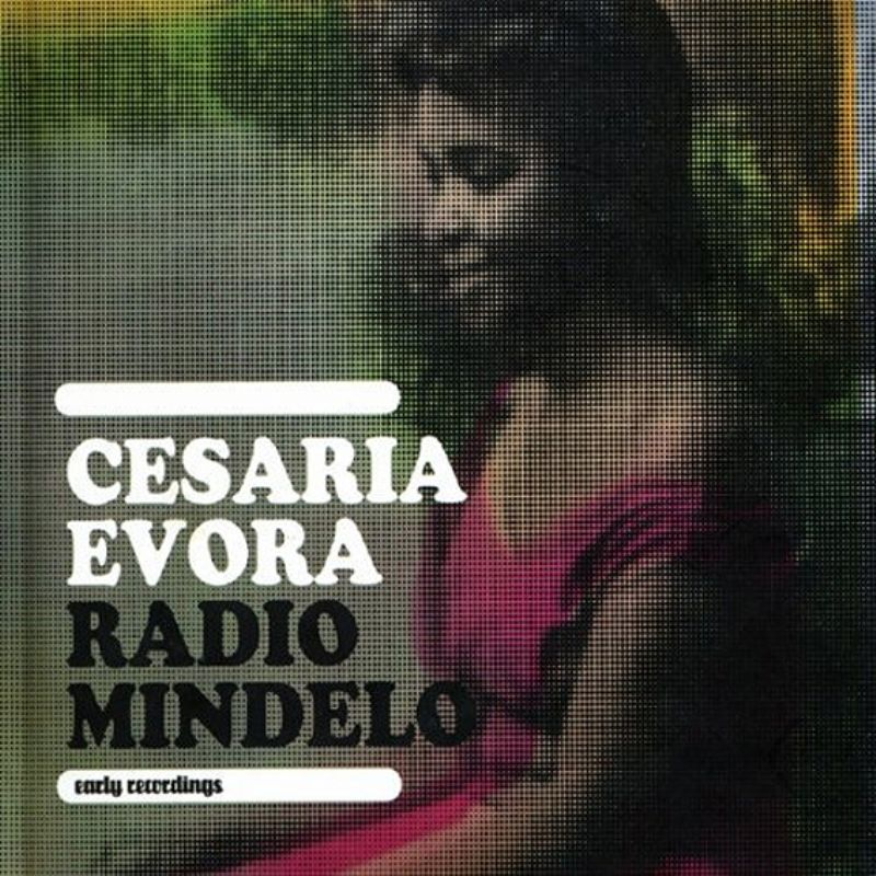 Cesaria_Evora__Radio_Mindelo_Early_Recordings
