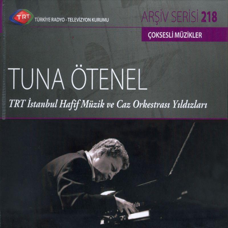 Tuna_otenel__TRT_istanbul_Hafif_Muzik_ve_Caz_Orkes
