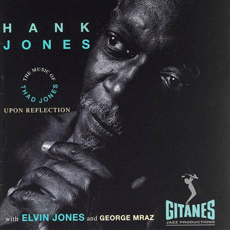 Hank_Jones__Upon_Reflections_(The_Music_of_Thad_Jones)