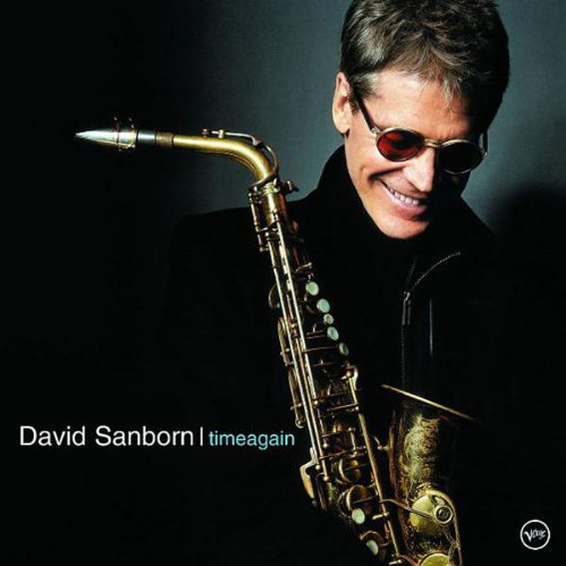 David_Sanborn__Time_Again