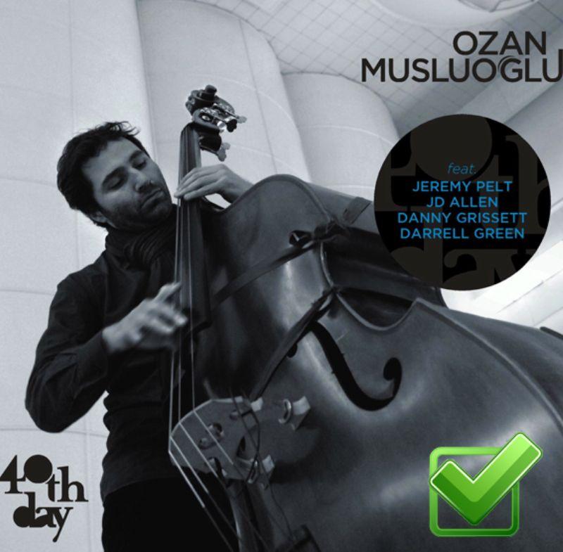 Ozan_Musluoglu__40th_Day