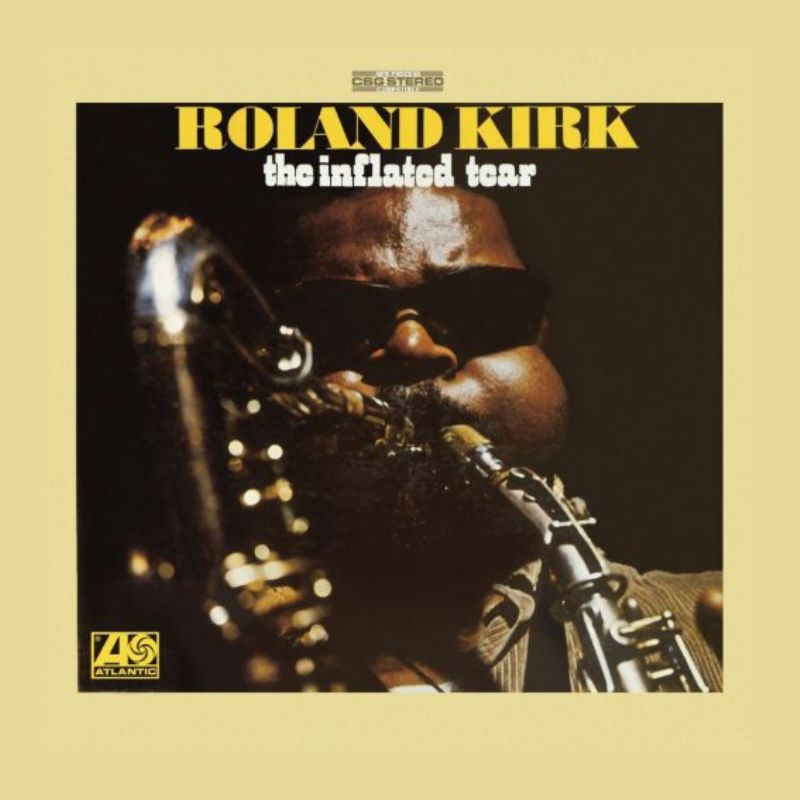 Rahsaan_Roland_Kirk__The_Inflated_Tear