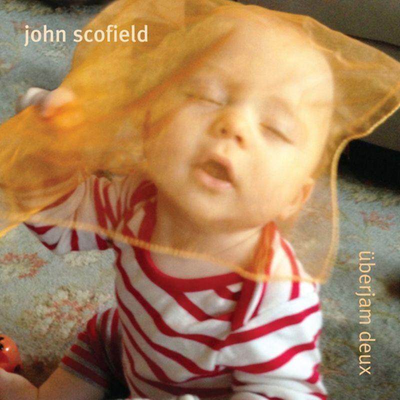 John_Scofield__Uberjam_Deux