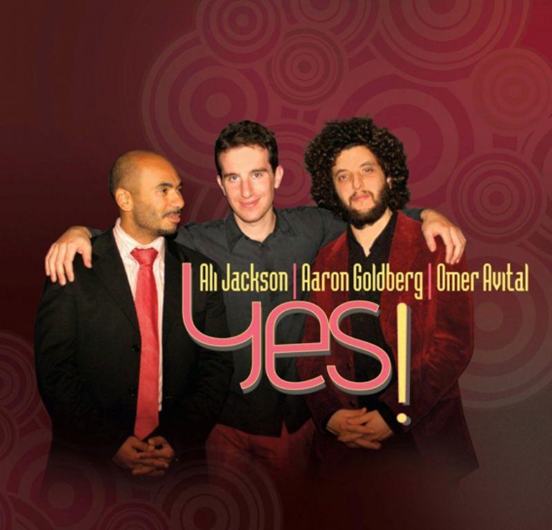 Ali_Jackson_Aaron_Goldberg_Omer_Avital__Yes!
