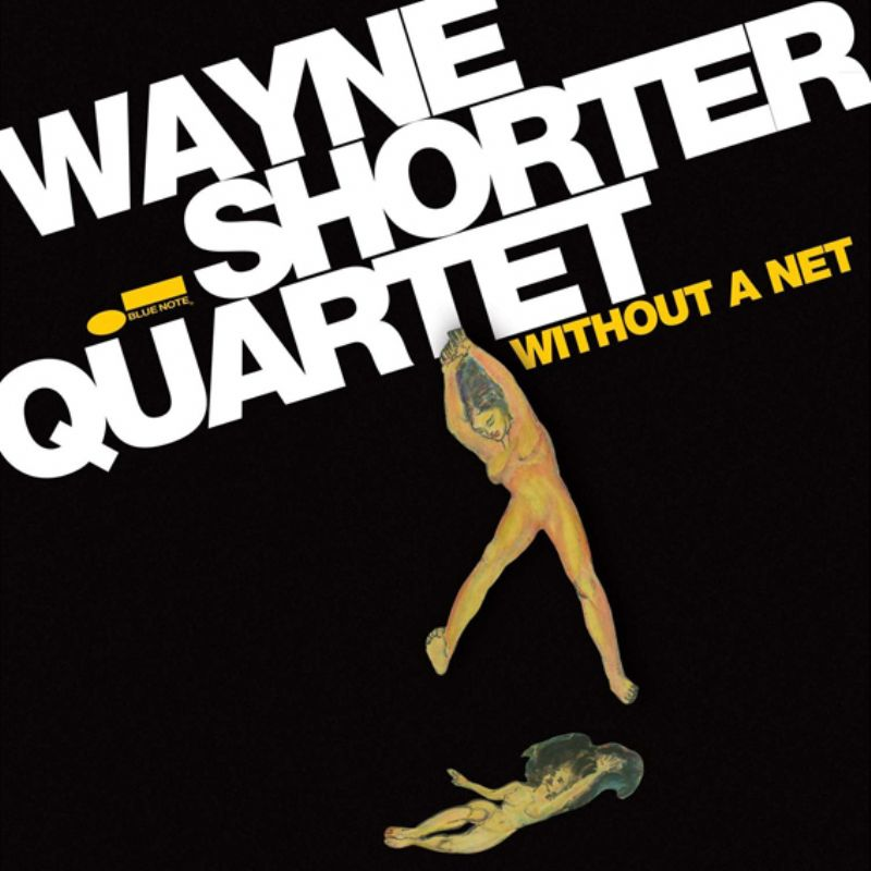 Wayne_Shorter_Quartet__Without_A_Net