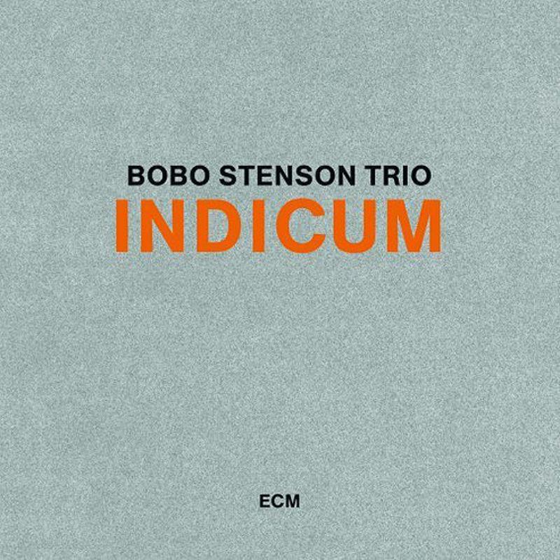 Bobo_Stenson__Indicum