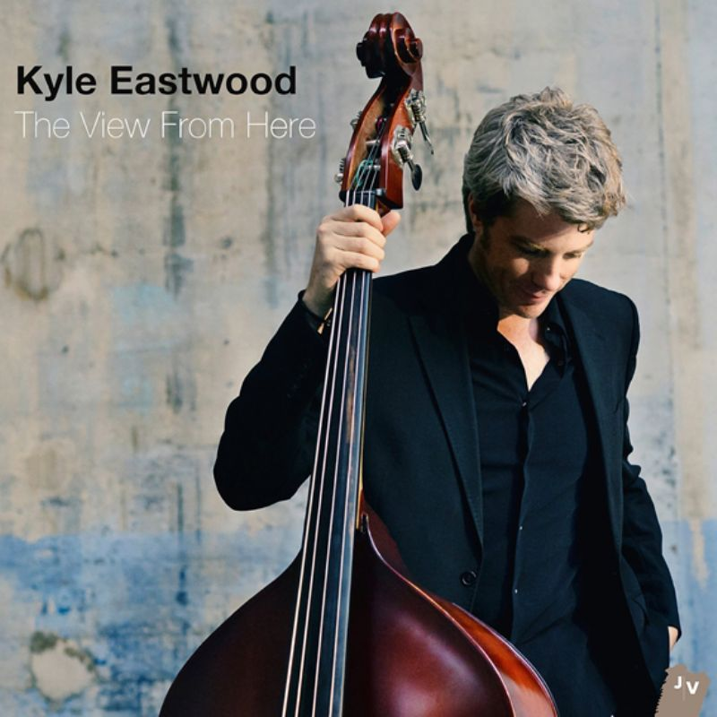 Kyle_Eastwood__The_View_From_Here