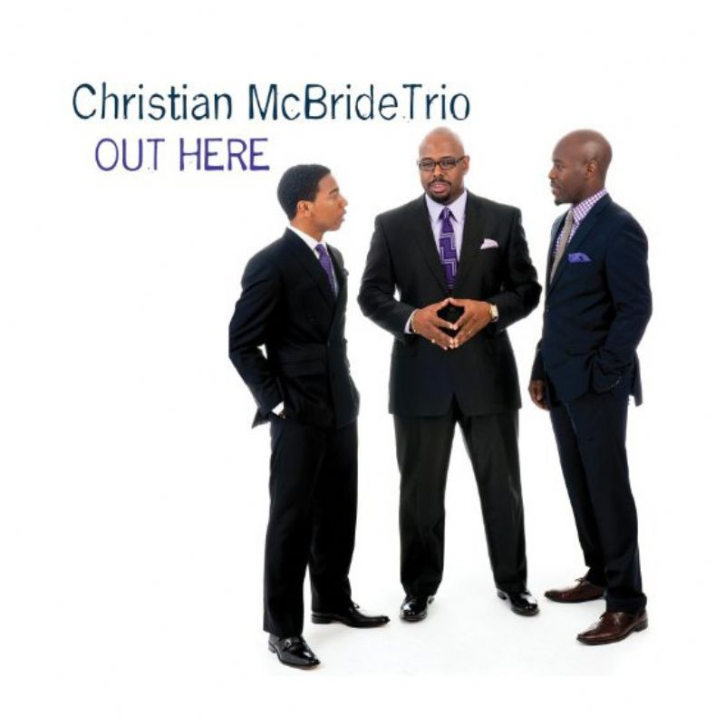 Christian_McBride_Trio__Out_Here