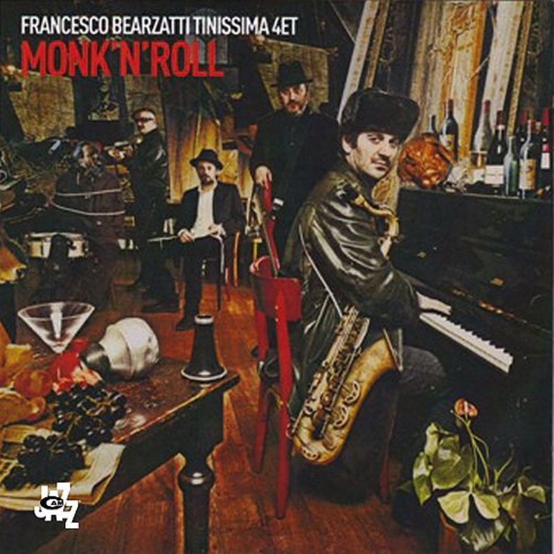 Francesco_Bearzatti_Tinissima_4tet__Monk`n`Roll