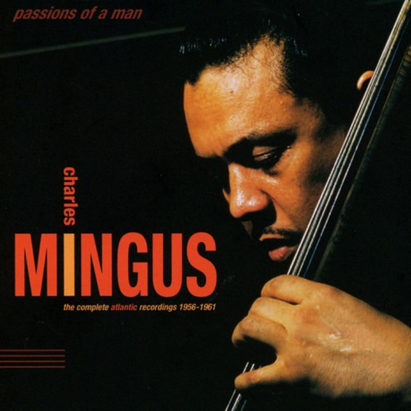 Charles_Mingus__Passions_of_a_Man_Complete_Atantic_Recordings_(19561961)_[6_CD_Box_Set]