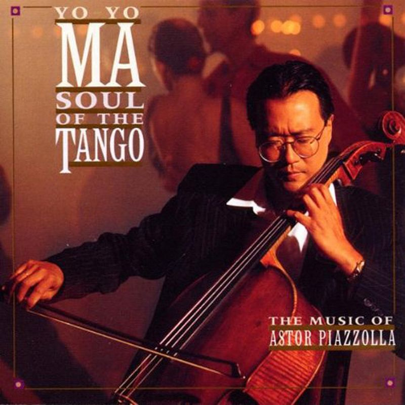 Yo_Yo_Ma__Soul_of_the_Tango_(The_Music_of_Astor_Pi