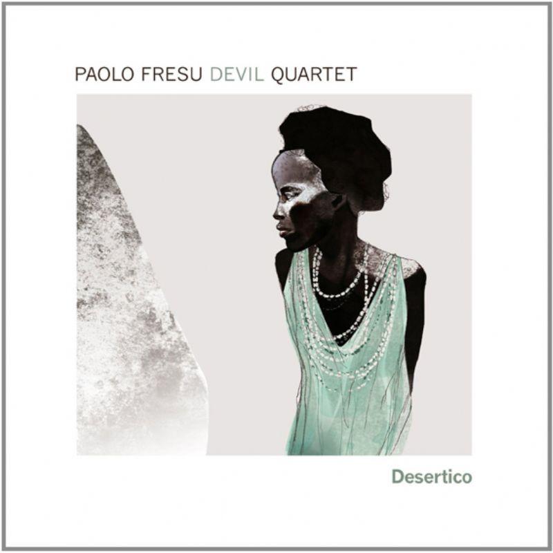 Paolo_Fresu_Devil_Quartet__Desertico