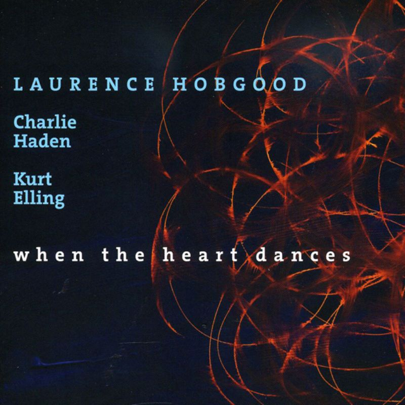 Laurence_Hobgood__When_The_Heart_Dances
