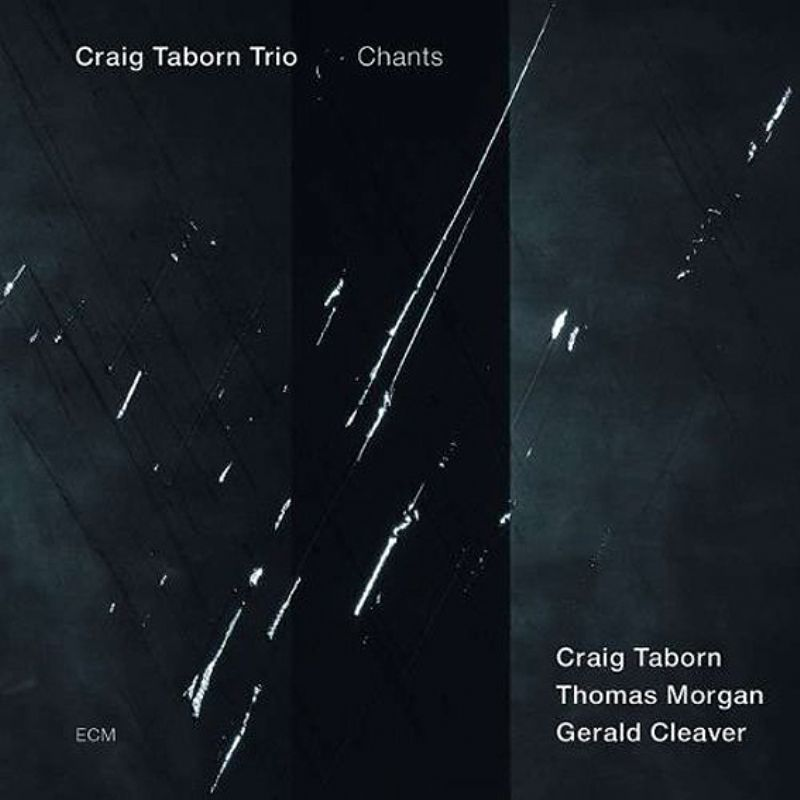 Craig_Taborn_Trio__Chants