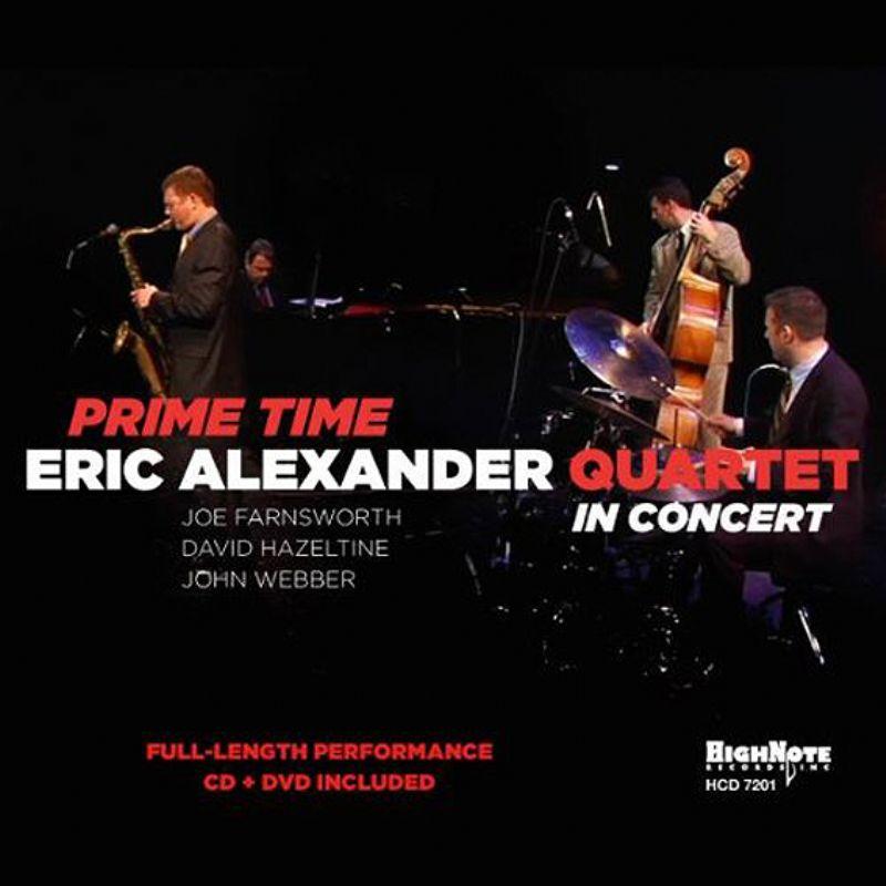 Eric_Alexander_Quartet_in_Concert__Prime_Time